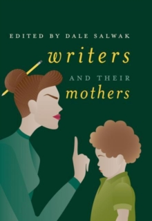 Writers and Their Mothers, Hardback Book