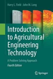 Introduction to Agricultural Engineering Technology : A Problem Solving Approach, Paperback Book