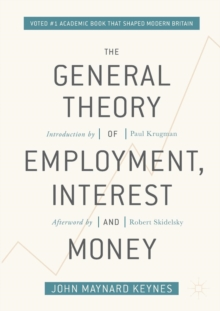 The General Theory of Employment, Interest, and Money, Paperback / softback Book