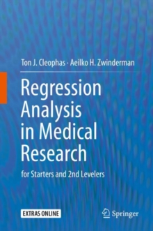 Regression Analysis in Medical Research : for Starters and 2nd Levelers, Hardback Book