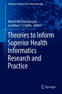 Theories to Inform Superior Health Informatics Research and Practice, Hardback Book