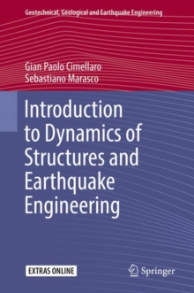 Introduction to Dynamics of Structures and Earthquake Engineering, Hardback Book