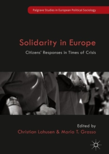 Solidarity in Europe : Citizens' Responses in Times of Crisis, Hardback Book
