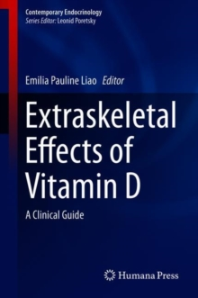 Extraskeletal Effects of Vitamin D : A Clinical Guide, Hardback Book