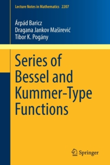 Series of Bessel and Kummer-Type Functions, Paperback Book