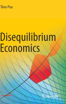 Disequilibrium Economics : Oligopoly, Trade, and Macrodynamics, Hardback Book