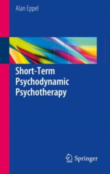 Short-Term Psychodynamic Psychotherapy, Hardback Book