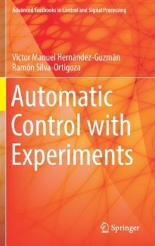 Automatic Control with Experiments, Hardback Book
