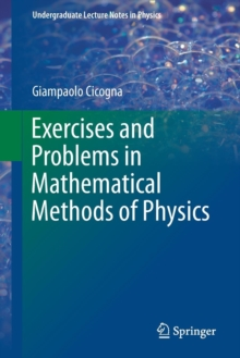 Exercises and Problems in Mathematical Methods of Physics, Paperback Book