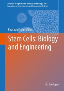 Stem Cells: Biology and Engineering, Hardback Book