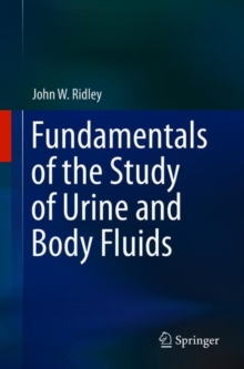 Fundamentals of the Study of Urine and Body Fluids, Paperback / softback Book