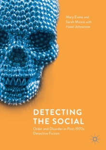 Detecting the Social : Order and Disorder in Post-1970s Detective Fiction, Paperback / softback Book