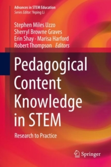 Pedagogical Content Knowledge in STEM : Research to Practice, Hardback Book