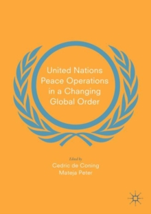 United Nations Peace Operations in a Changing Global Order, Paperback / softback Book