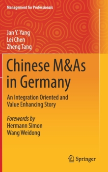 Chinese M&As in Germany : An Integration Oriented and Value Enhancing Story, Hardback Book