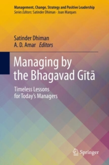 Managing by the Bhagavad Gita : Timeless Lessons for Today's Managers, Hardback Book