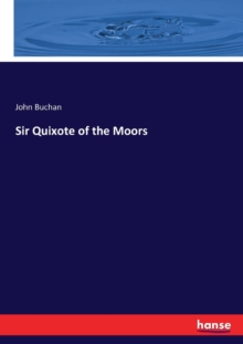 Sir Quixote of the Moors, Paperback / softback Book