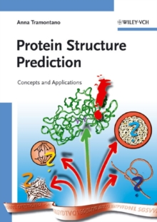 Protein Structure Prediction : Concepts and Applications, Paperback / softback Book
