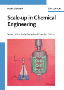 Scale-up in Chemical Engineering, Hardback Book
