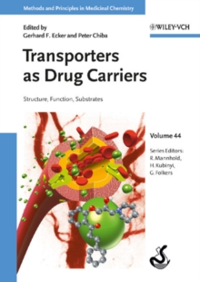Transporters as Drug Carriers : Structure, Function, Substrates, Hardback Book