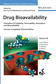 Drug Bioavailability : Estimation of Solubility, Permeability, Absorption and Bioavailability, Hardback Book