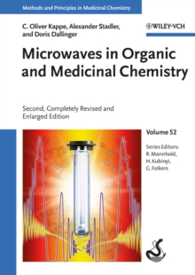 Microwaves in Organic and Medicinal Chemistry, Hardback Book