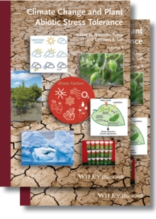 Climate Change and Plant Abiotic Stress Tolerance, Hardback Book