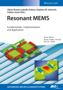 Resonant MEMS : Fundamentals, Implementation, and Application, Hardback Book