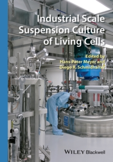Industrial Scale Suspension Culture of Living Cells, Hardback Book