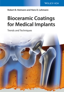 Bioceramic Coatings for Medical Implants : Trends and Techniques, Hardback Book