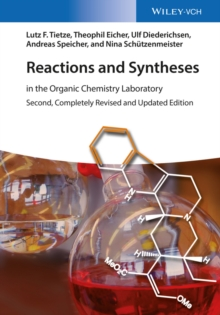Reactions and Syntheses : In the Organic Chemistry Laboratory, Paperback / softback Book