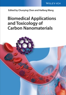 Biomedical Applications and Toxicology of Carbon Nanomaterials, Hardback Book