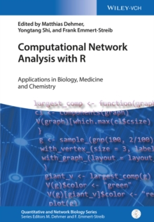 Computational Network Analysis with R : Applications in Biology, Medicine and Chemistry, Hardback Book