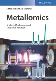 Metallomics : Analytical Techniques and Speciation Methods, Hardback Book