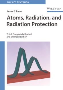 Atoms, Radiation, and Radiation Protection, Paperback / softback Book