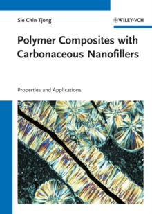 Polymer Composites with Carbonaceous Nanofillers : Properties and Applications, Hardback Book