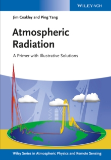 Atmospheric Radiation : A Primer with Illustrative Solutions, Paperback / softback Book