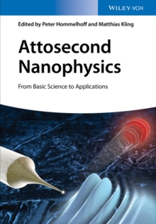Attosecond Nanophysics : From Basic Science to Applications, Hardback Book