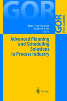 Advanced Planning and Scheduling Solutions in Process Industry, Hardback Book