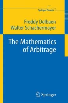 The Mathematics of Arbitrage, Hardback Book
