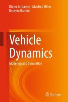 Vehicle Dynamics : Modeling and Simulation