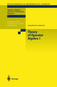 Theory of Operator Algebras I, Hardback Book