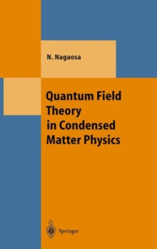 Quantum Field Theory in Condensed Matter Physics, Hardback Book