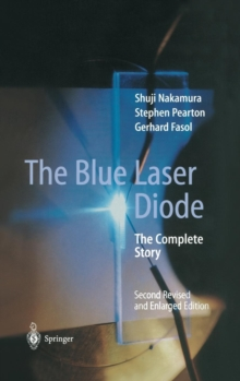 The Blue Laser Diode : The Complete Story, Hardback Book