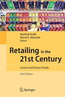 Retailing in the 21st Century : Current and Future Trends, Hardback Book