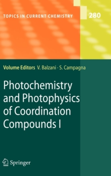 Photochemistry and Photophysics of Coordination Compounds I, Hardback Book