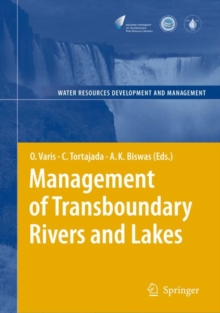 Management of Transboundary Rivers and Lakes, Hardback Book