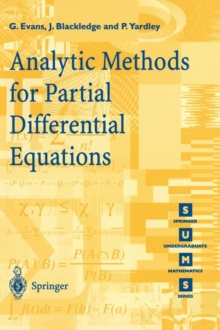 Analytic Methods for Partial Differential Equations, Paperback / softback Book