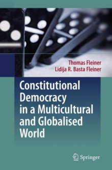 Constitutional Democracy in a Multicultural and Globalised World, Hardback Book