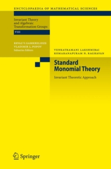 Standard Monomial Theory : Invariant Theoretic Approach, Hardback Book